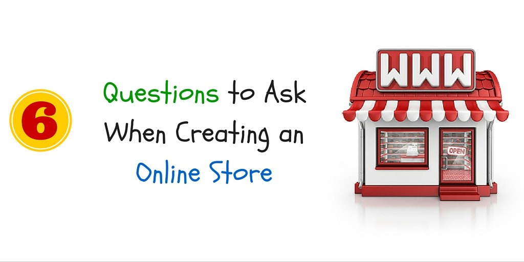 6 questions to ask when building an online ecommerce website for Questions to ask a builder