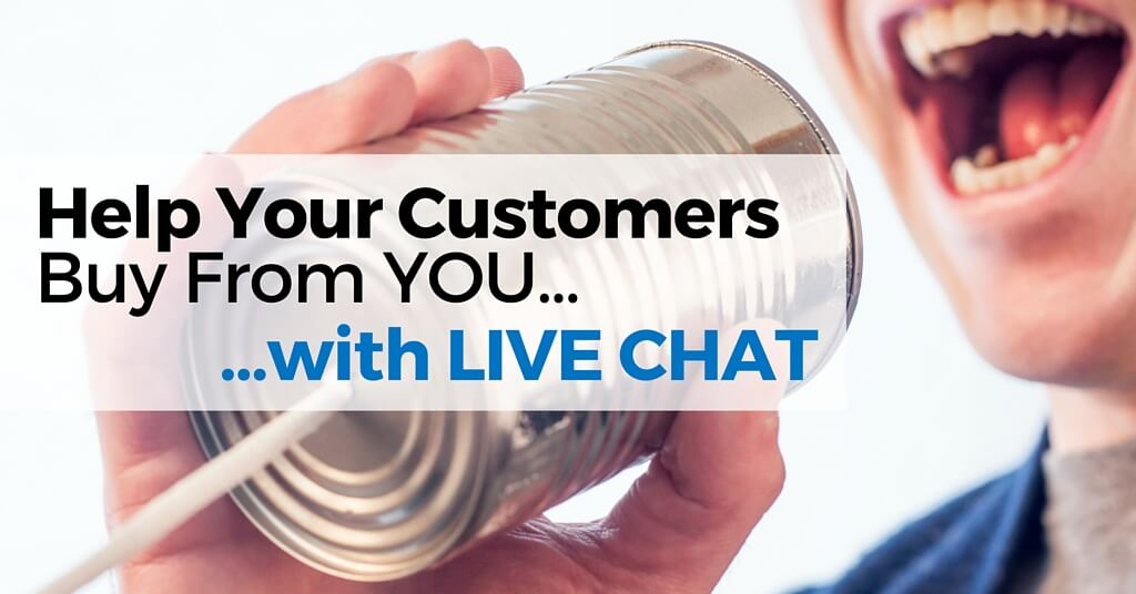 "Man speaking into tin can on string. Caption, ""Help Your Customers buy from you with live chat""."