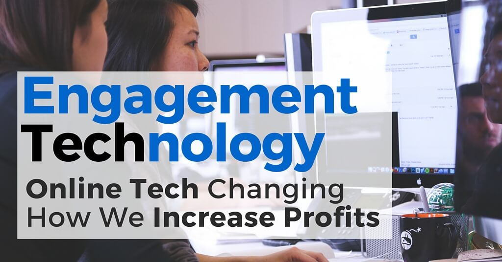 """2 women sitting at a computer. Caption reads, """"Engagement Technology; online tech changing how we increase profits""""."""